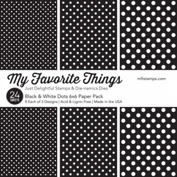 """My Favorite Things Paper Pack 6"""" x 6 """" BLACK & WHITE DOTS EP-55"""