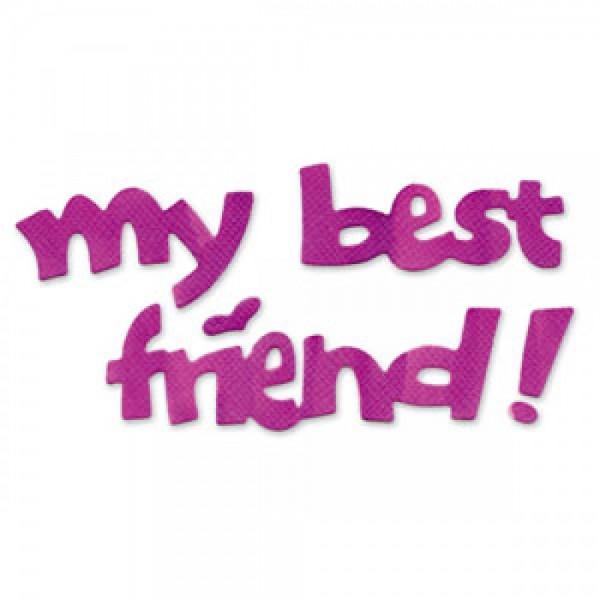 """Sizzix Stanzform Sizzlits MEDIUM 1-er """" my best friend """" / phrase my best friend 654433"""