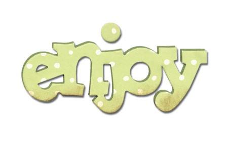 "Sizzix Stanzform Originals MEDIUM "" enjoy "" phrase enjoy 656566"