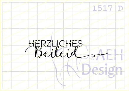 AEH Design Textstempel ' HERZLICHES Beileid ' 1517 D