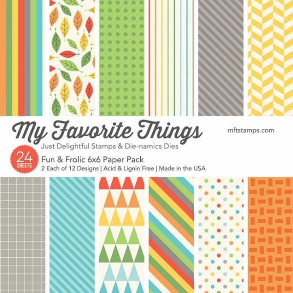 "My Favorite Things Paper Pack 6"" x 6 "" Fun & Frolic EP-23"