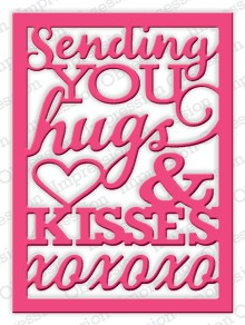 Impression Obsession Stanzform ' Sending You hugs & kisses xoxoxo ' Word Block DIE389-W