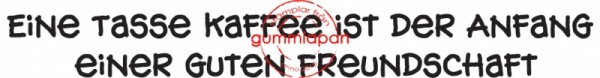 Gummiapan Stempelgummi ' Eine Tasse Kaffee ist der Anfang einer guten Freundschaft ' 16030237