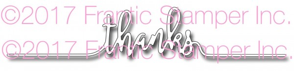 Frantic Stampers Stanzform ' Thanks ' Linie / Thanks Liner FRA-DIE-10498
