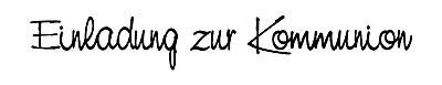 """Stempel """" Einladung zur Kommunion """" 1811231 / 28-387-000"""