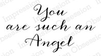 """Impression Obsession Holz-Stempel """" You are such an Angel""""D9123"""