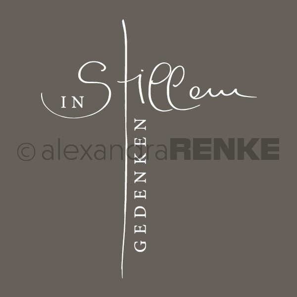 Alexandra Renke Motivstempel ' in stillem Gedenken ' in Kreuzform TR14