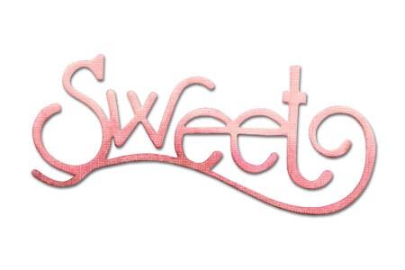 """Sizzix Stanzform Originals MEDIUM """" Sweet """" phrase Sweet 656573"""
