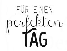 AEH Design Textstempel ' Für einen perfekten Tag ' 1431 D