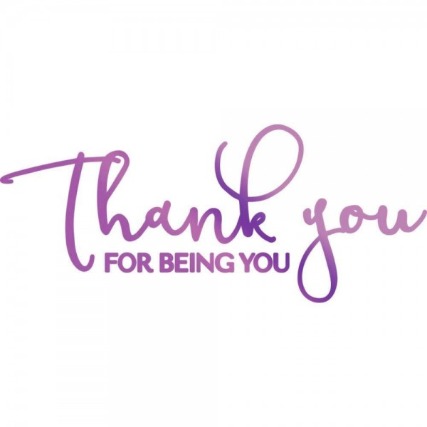 Couture Creations Hotfoil Stamp ' Thank you for being you ' CO725828