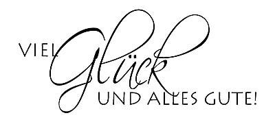 """Stempel """" Viel Glück und alles Gute ! """" 1816181 / 28-480-000"""