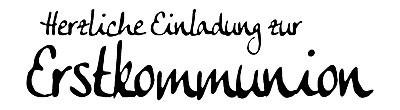 """Stempel """" Herzliche Einladung zur Erstkommunion """" 1811191"""