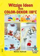 "Bastelbuch "" Witzige ideen mit Color-Dekor 180 Grad "" 45228"