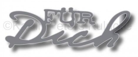 Kulricke Stanzform ' FÜR Dich ' C-D216