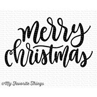 My Favorite Things Clear Stempel ' Merry Christmas ' Greeting CS-241
