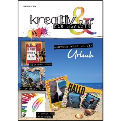 Kreativ & Bunt Das Magazin Ausgabe # 2 Juli 2019